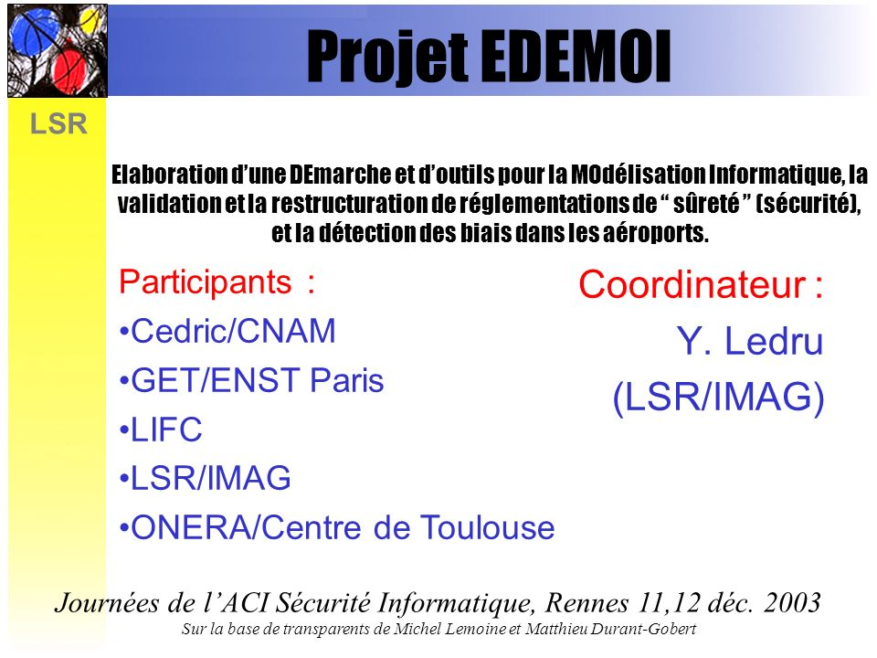 Coordinateur : Y. Ledru (LSR/IMAG)