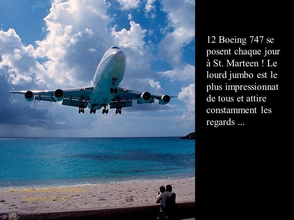 12 Boeing 747 se posent chaque jour à St. Marteen