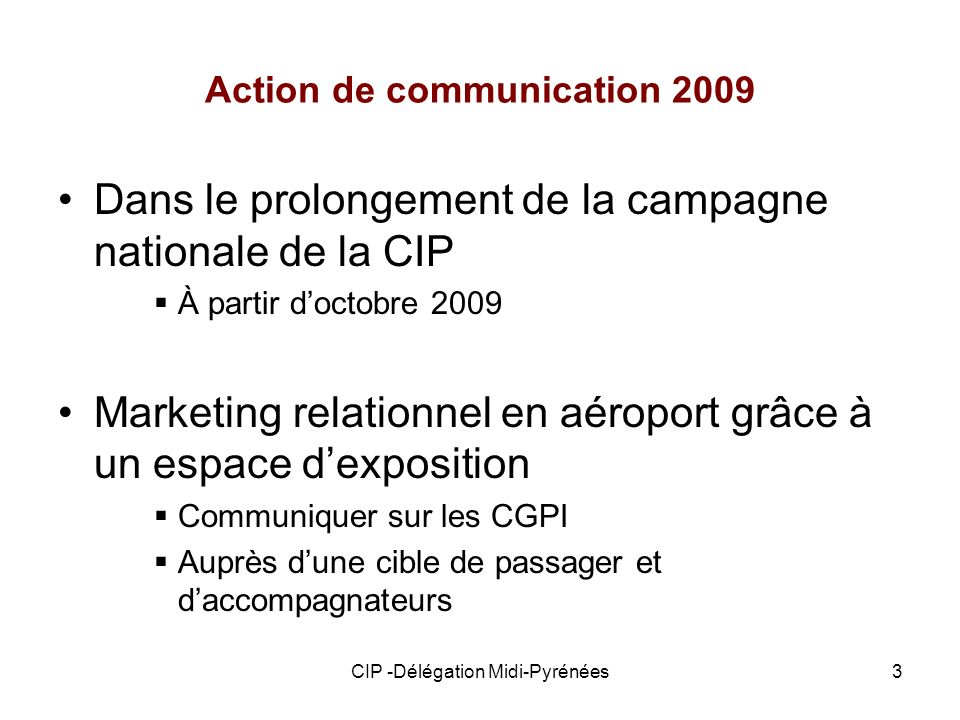 Action de communication 2009