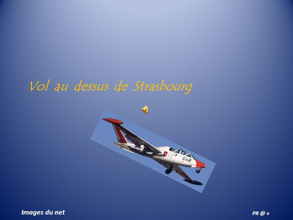 Vol au dessus de Strasbourg