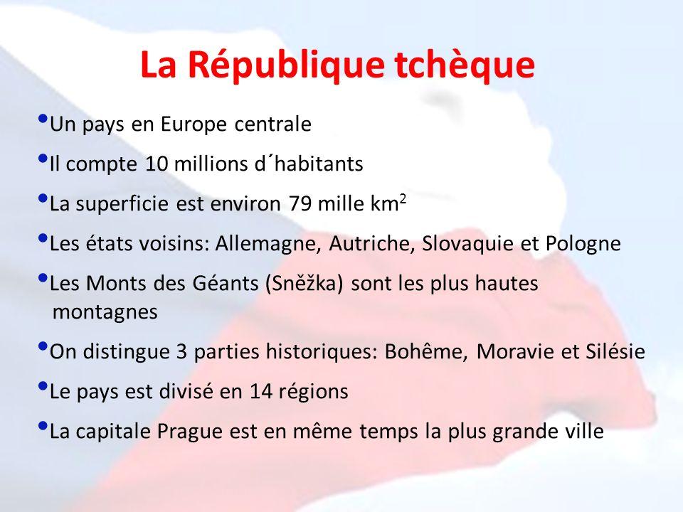 La République tchèque Un pays en Europe centrale
