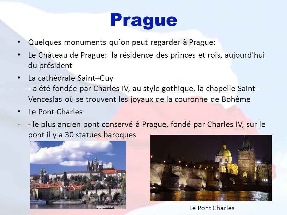 Prague Quelques monuments qu´on peut regarder à Prague: