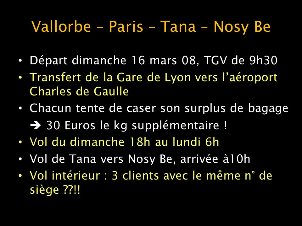Vallorbe – Paris – Tana – Nosy Be