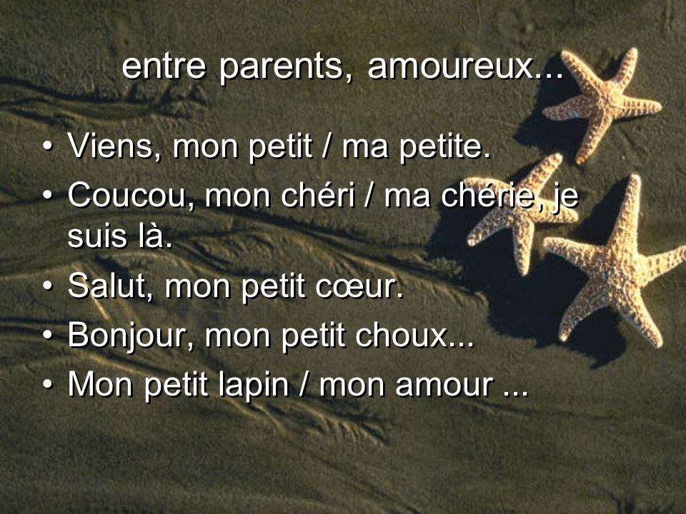 entre parents, amoureux...