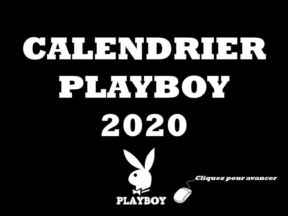 CALENDRIER PLAYBOY 2020 Cliquez pour avancer