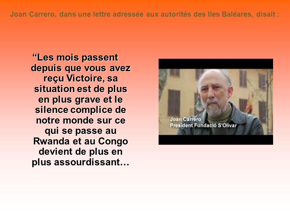 Joan Carrero, dans une lettre adressée aux autorités des Iles Baléares, disait :
