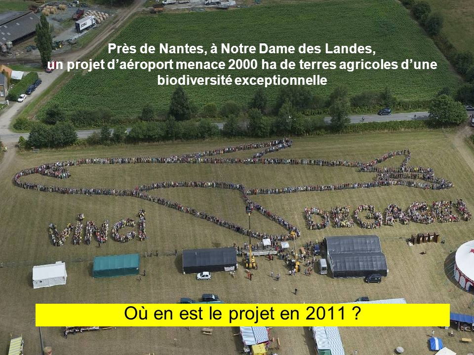 Près de Nantes, à Notre Dame des Landes, un projet d'aéroport menace 2000 ha de terres agricoles d'une biodiversité exceptionnelle