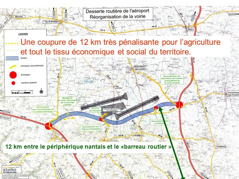 Une coupure de 12 km très pénalisante pour l'agriculture et tout le tissu économique et social du territoire.