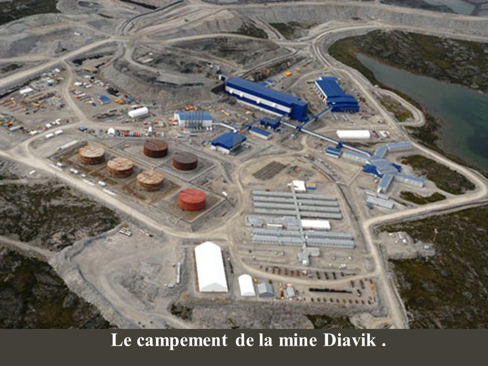 Le campement de la mine Diavik .