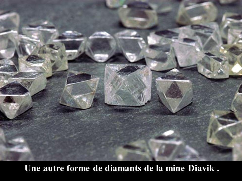 Une autre forme de diamants de la mine Diavik .