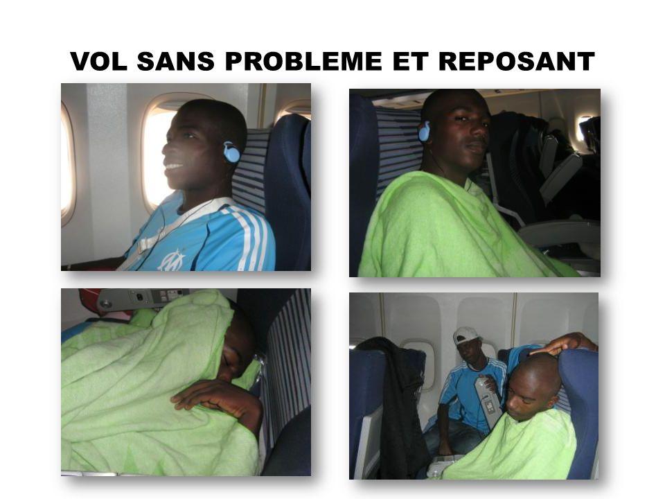 VOL SANS PROBLEME ET REPOSANT