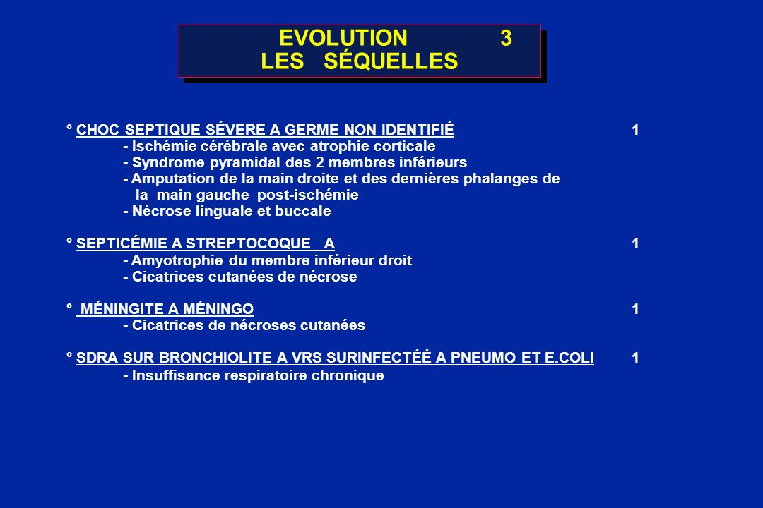 EVOLUTION 3 LES SÉQUELLES