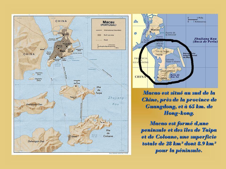 Macao est situé au sud de la Chine, près de la province de Guangdong, et à 65 km. de Hong-kong.