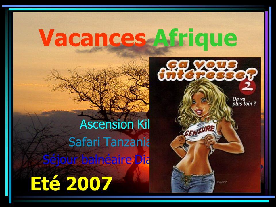 Vacances Afrique Eté 2007 Ascension Kilimanjaro