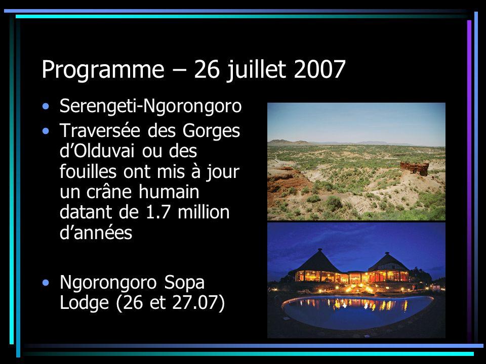 Programme – 26 juillet 2007 Serengeti-Ngorongoro