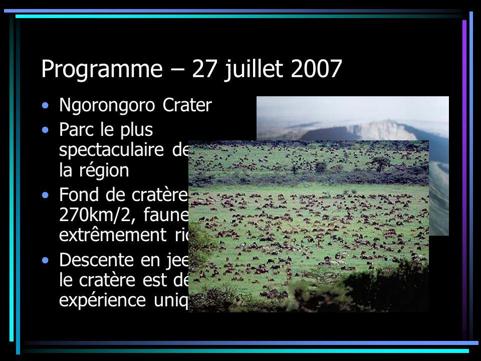Programme – 27 juillet 2007 Ngorongoro Crater