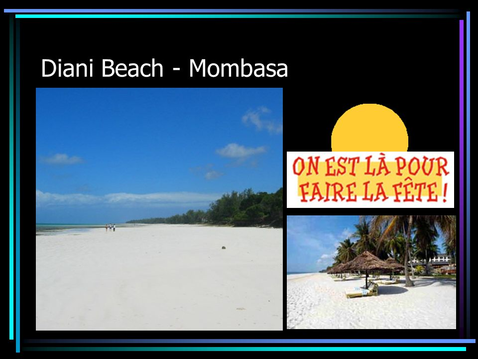 Diani Beach - Mombasa