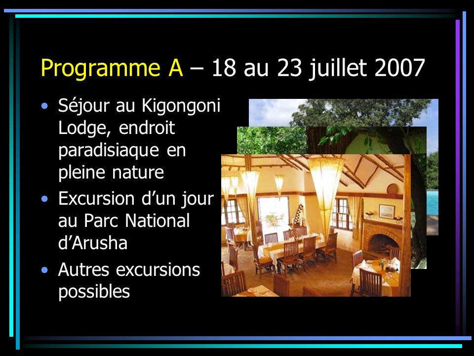 Programme A – 18 au 23 juillet 2007