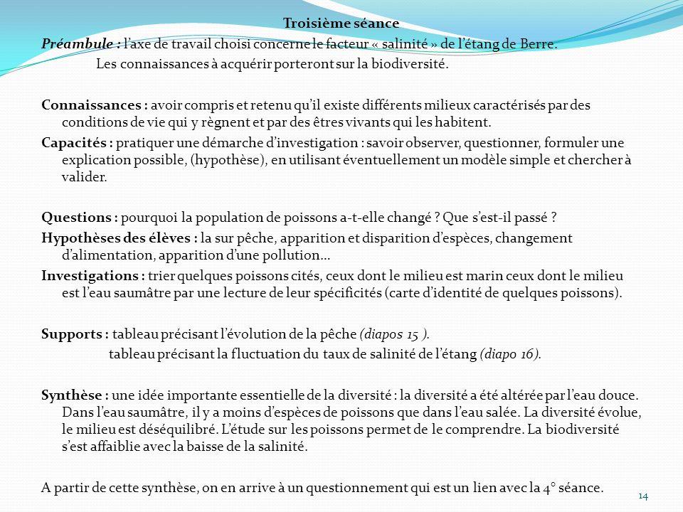 Troisième séance Préambule : l'axe de travail choisi concerne le facteur « salinité » de l'étang de Berre.