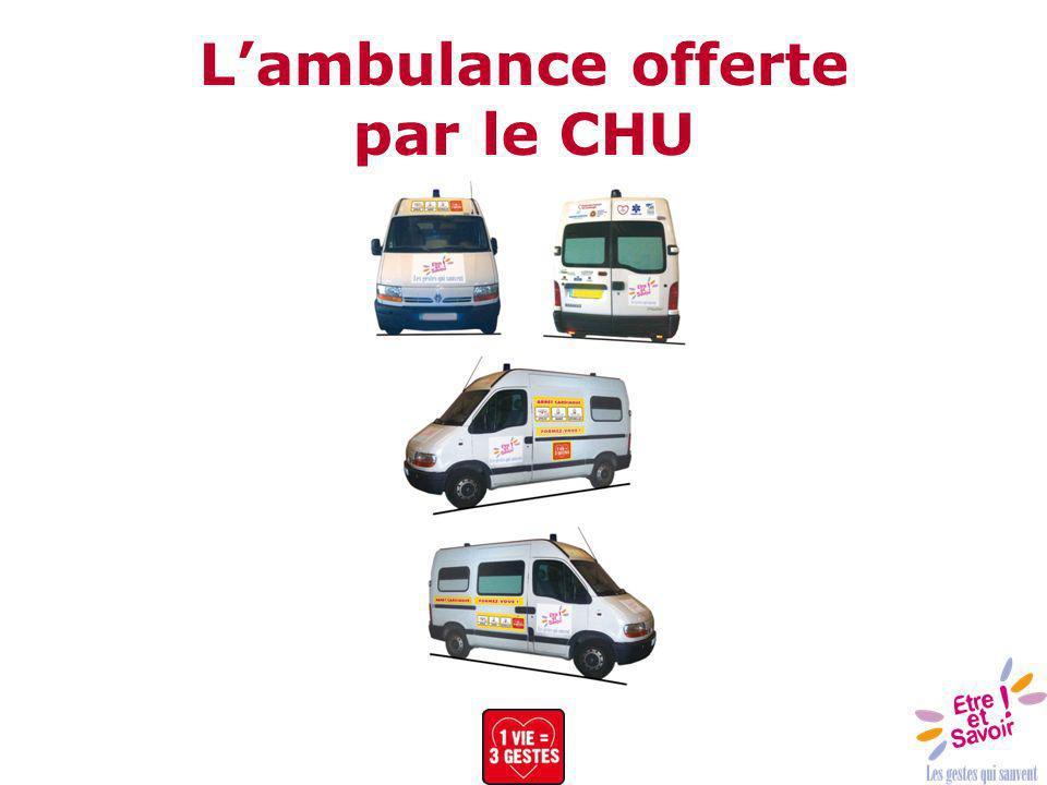 L'ambulance offerte par le CHU