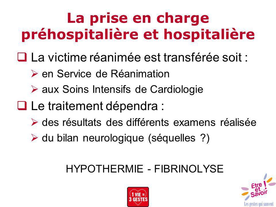 La prise en charge préhospitalière et hospitalière