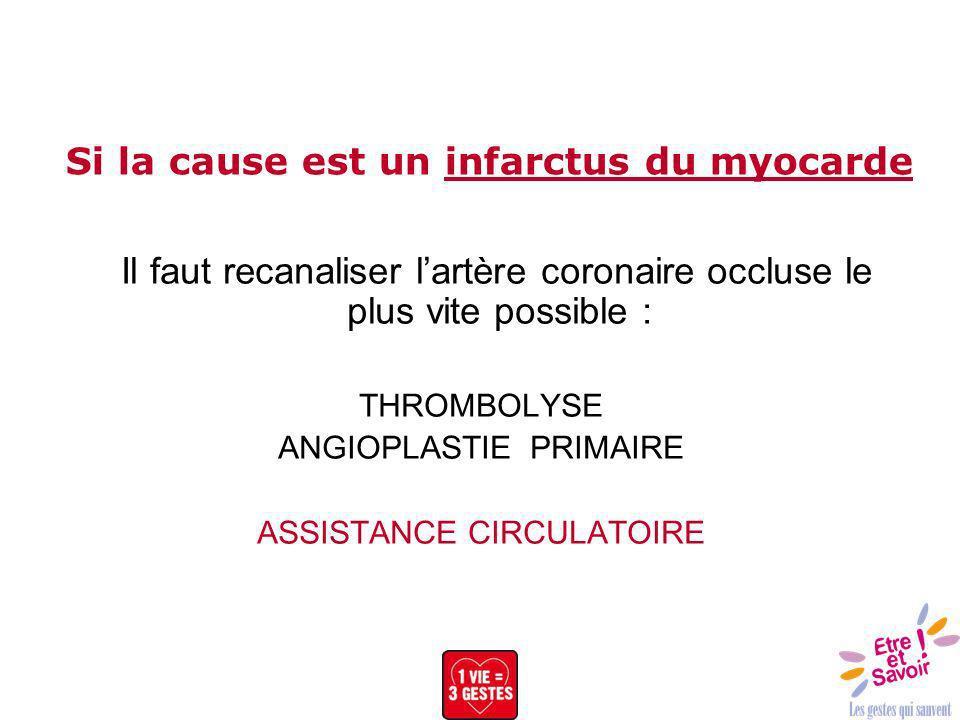 Si la cause est un infarctus du myocarde