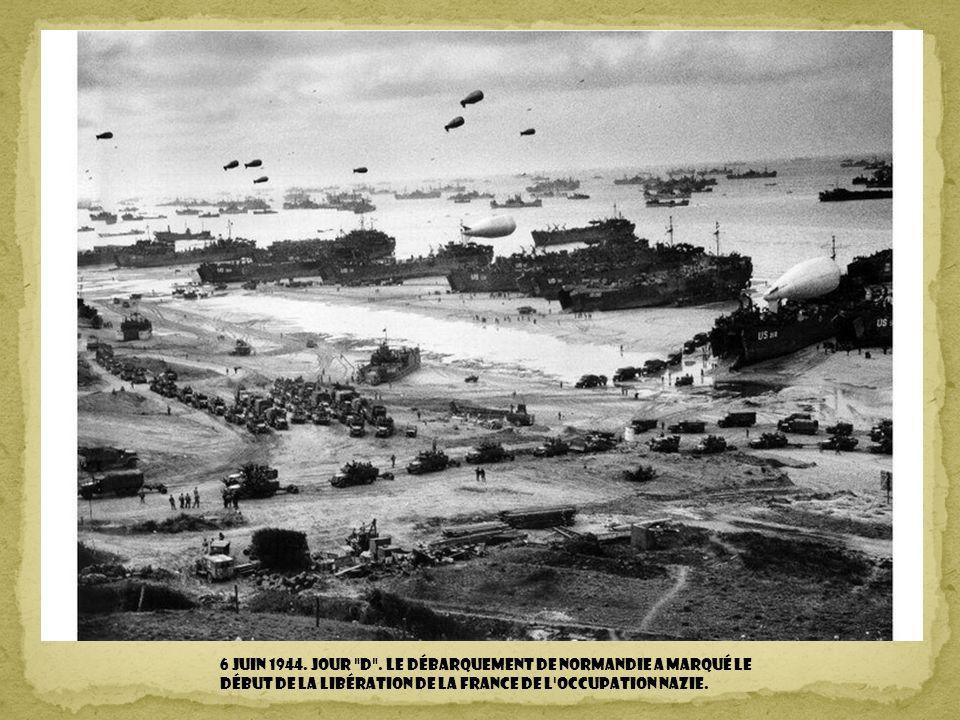 6 juin 1944. Jour d .