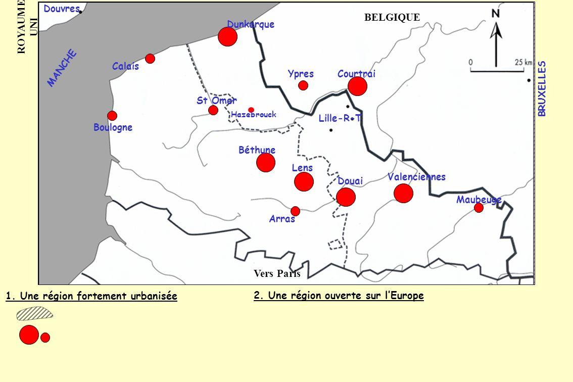 ROYAUME UNI BELGIQUE Vers Paris 1. Une région fortement urbanisée