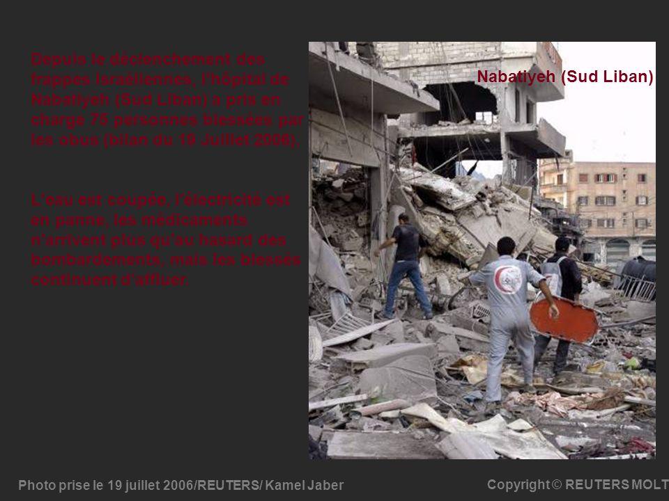 Depuis le déclenchement des frappes israéliennes, l hôpital de Nabatiyeh (Sud Liban) a pris en charge 75 personnes blessées par les obus (bilan du 19 Juillet 2006).