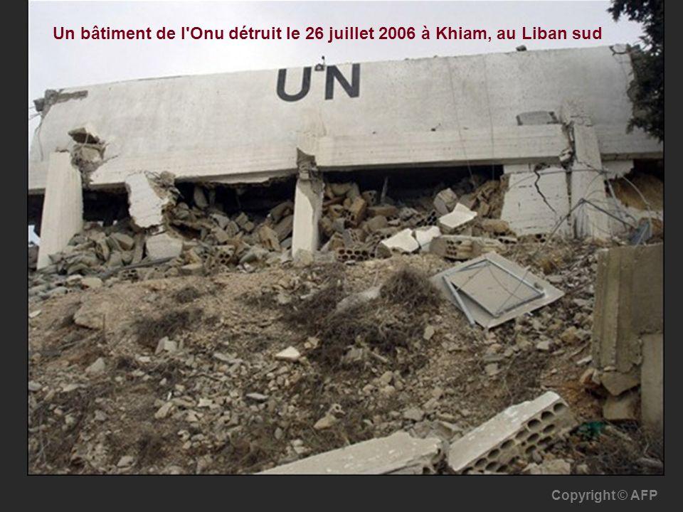 Un bâtiment de l Onu détruit le 26 juillet 2006 à Khiam, au Liban sud