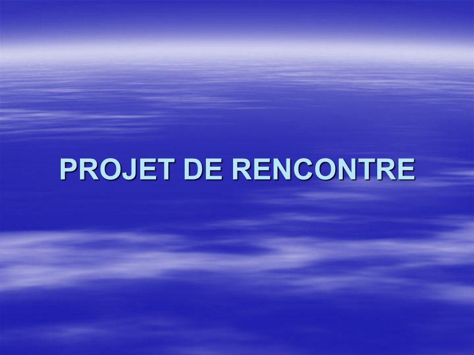 PROJET DE RENCONTRE