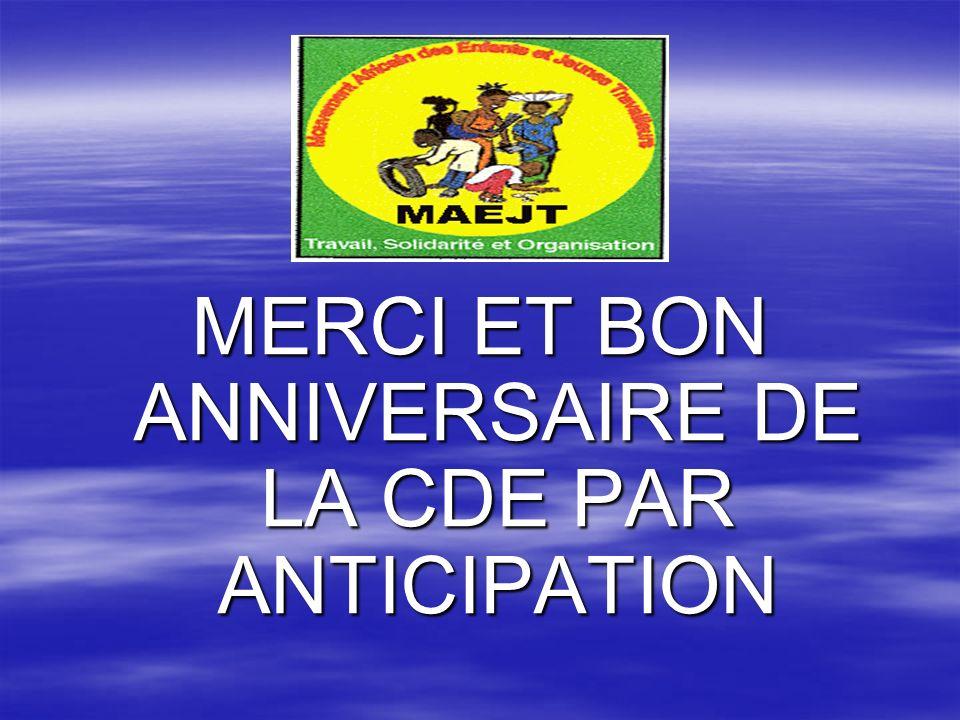 MERCI ET BON ANNIVERSAIRE DE LA CDE PAR ANTICIPATION