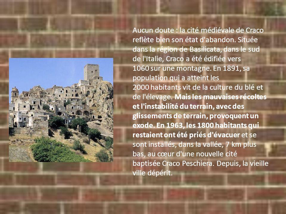 Aucun doute : la cité médiévale de Craco reflète bien son état d abandon.