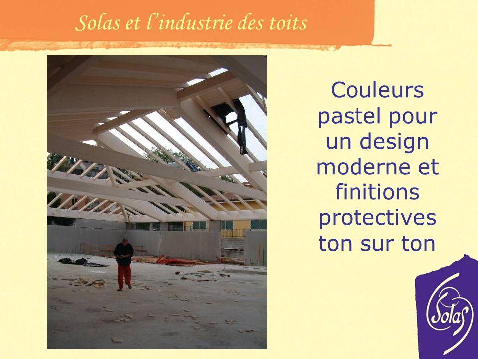 Solas et l'industrie des toits