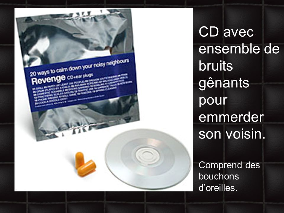 CD avec ensemble de bruits gênants pour emmerder son voisin