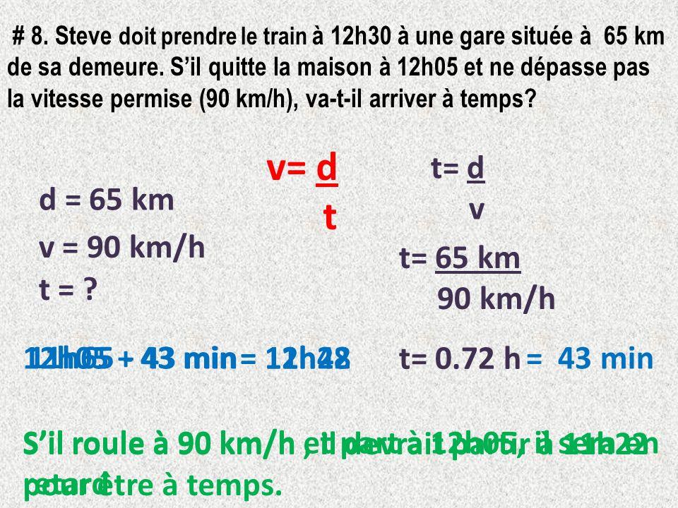 v= d t t= d v d = 65 km v = 90 km/h t= 65 km 90 km/h t =