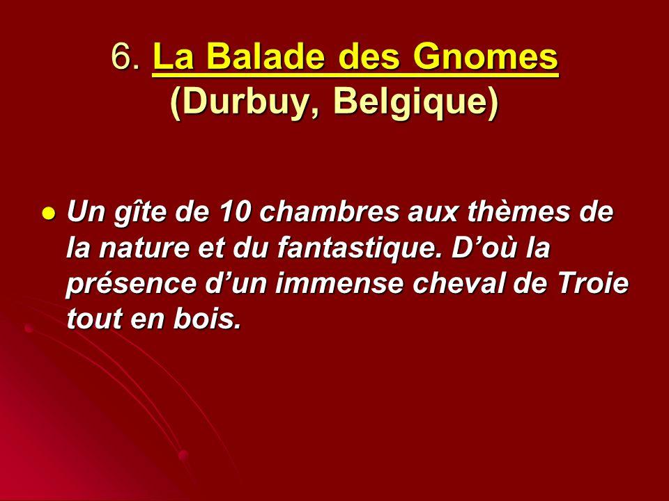 6. La Balade des Gnomes (Durbuy, Belgique)