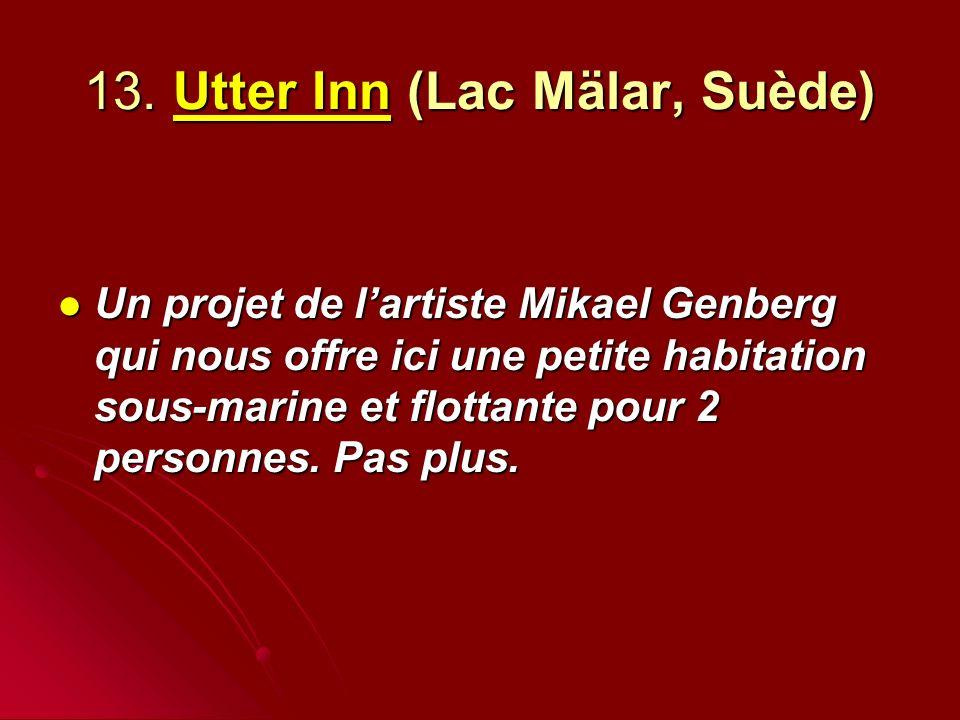 13. Utter Inn (Lac Mälar, Suède)