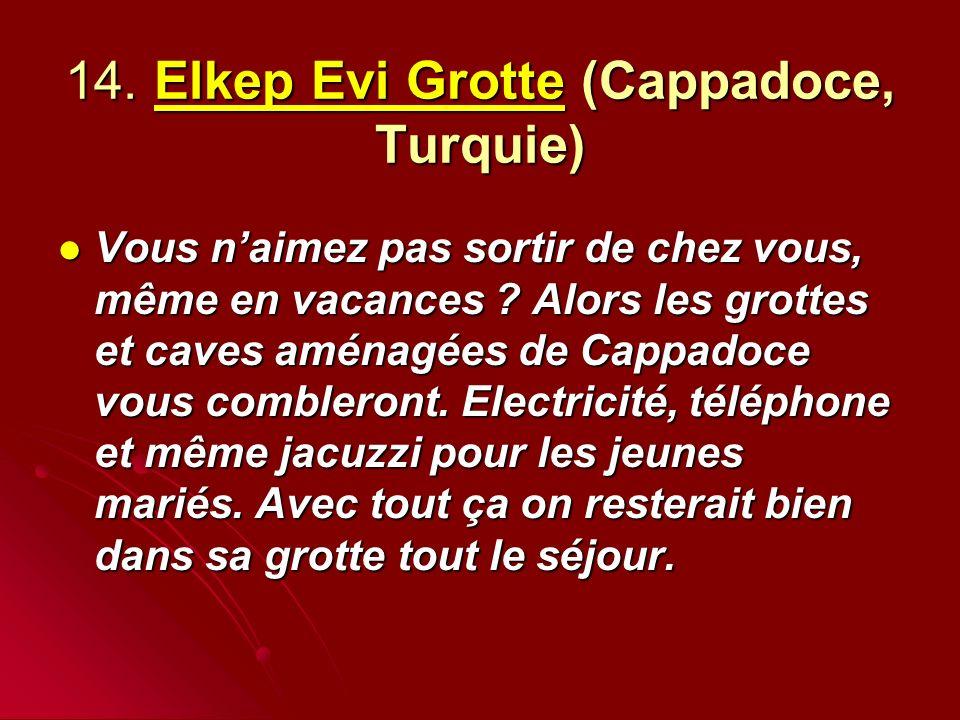 14. Elkep Evi Grotte (Cappadoce, Turquie)