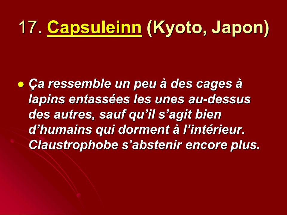 17. Capsuleinn (Kyoto, Japon)