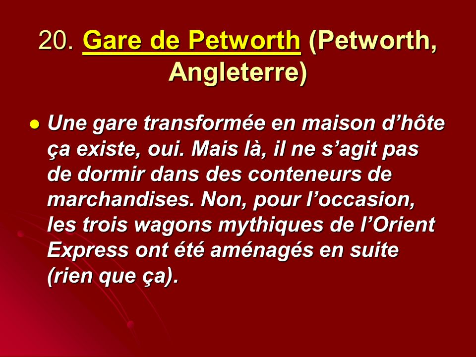 20. Gare de Petworth (Petworth, Angleterre)
