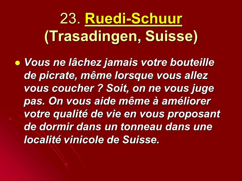 23. Ruedi-Schuur (Trasadingen, Suisse)