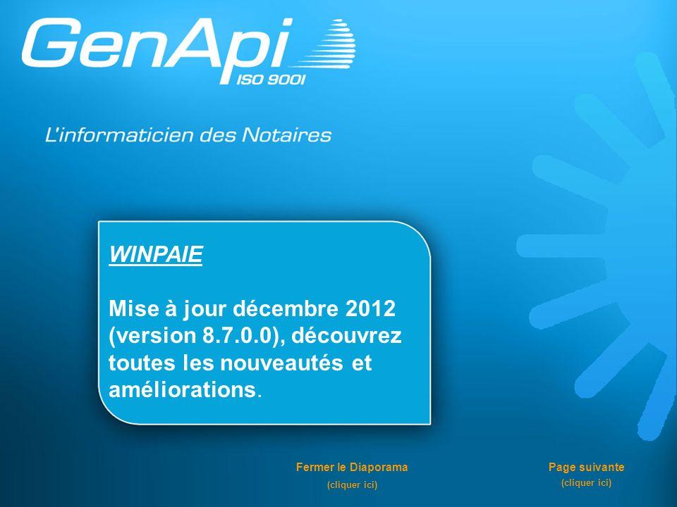WINPAIE Mise à jour décembre 2012 (version 8.7.0.0), découvrez toutes les nouveautés et améliorations.