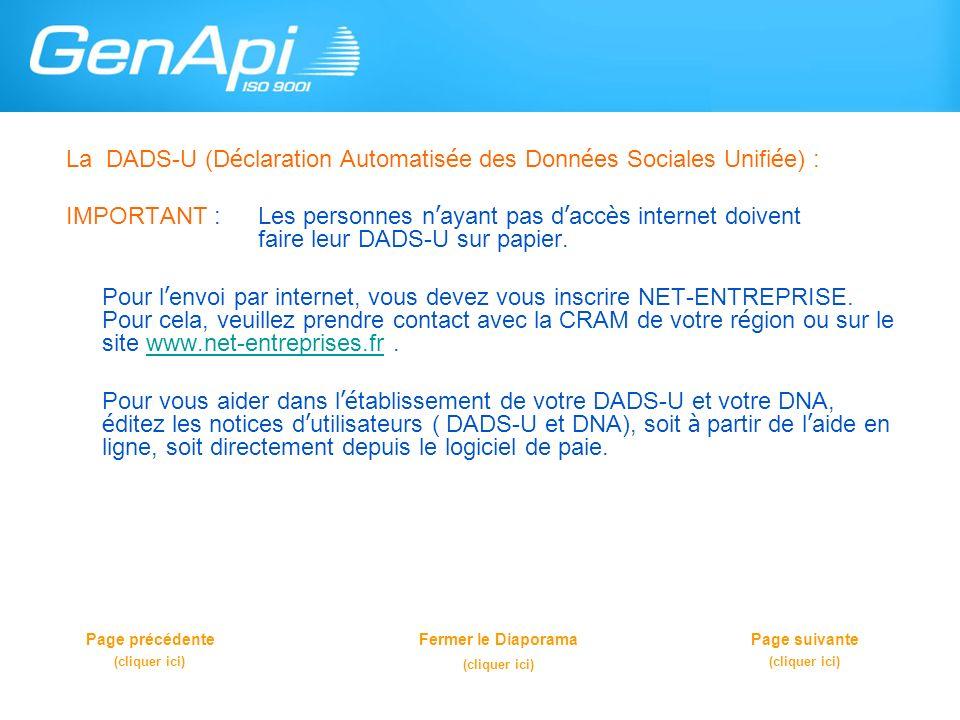 La DADS-U (Déclaration Automatisée des Données Sociales Unifiée) :