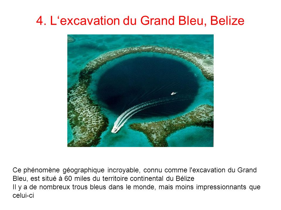 4. L'excavation du Grand Bleu, Belize