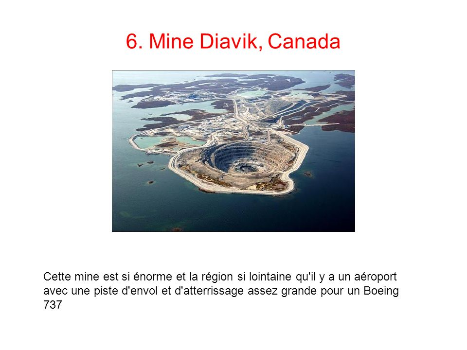 6. Mine Diavik, Canada