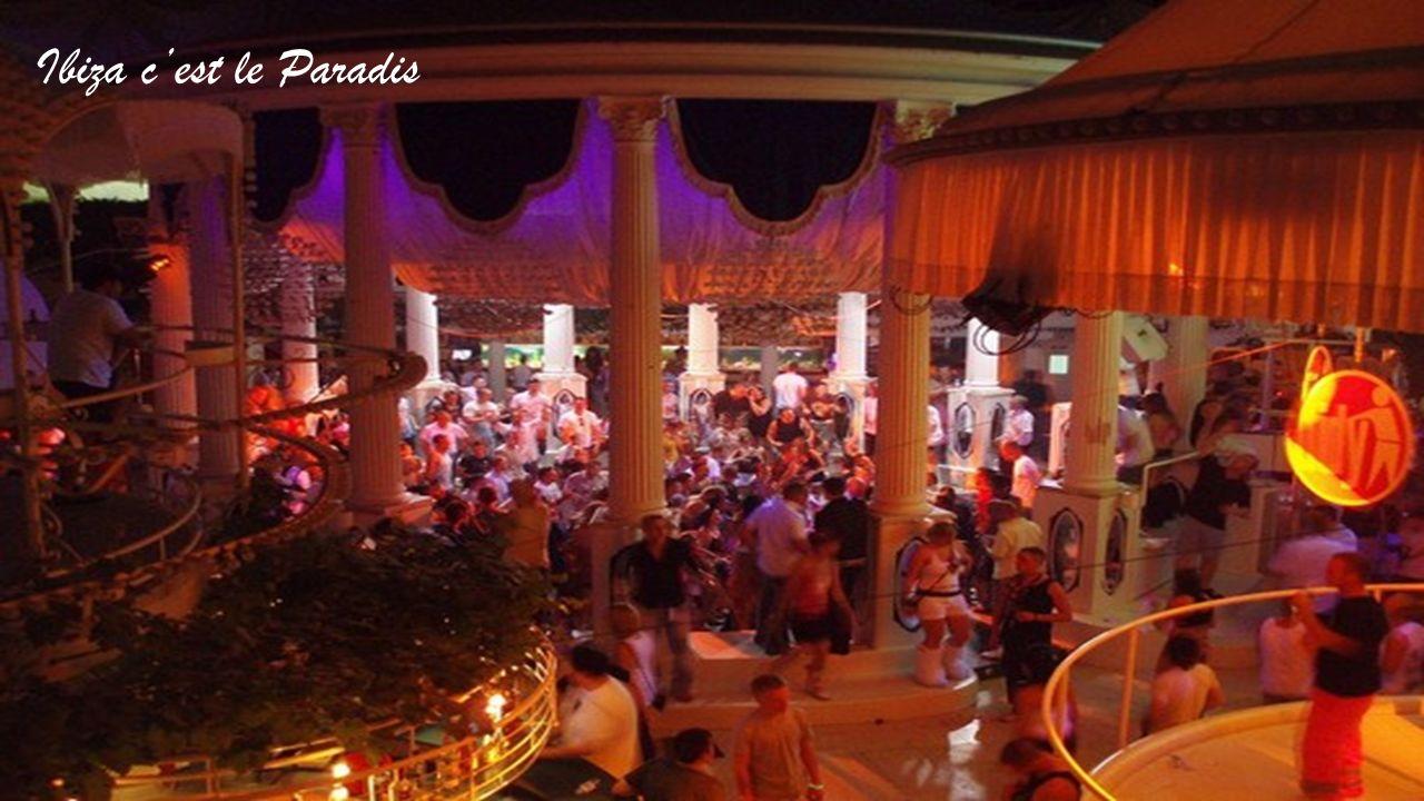 Ibiza c'est le Paradis