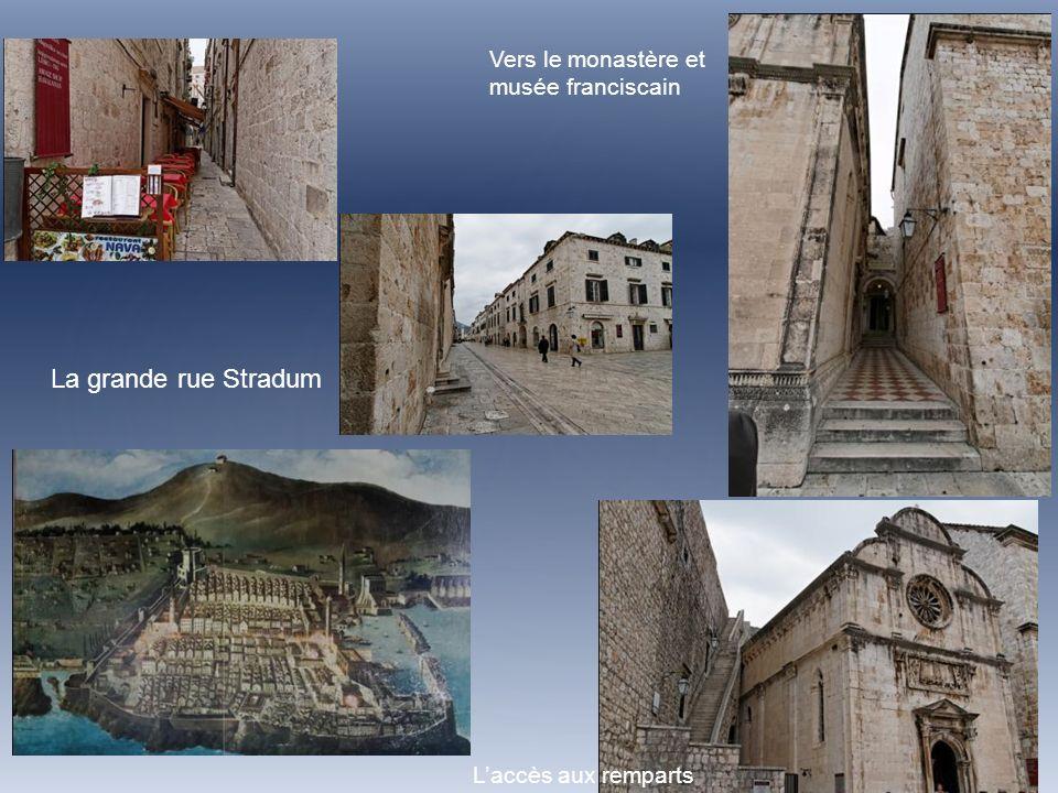 La grande rue Stradum Vers le monastère et musée franciscain