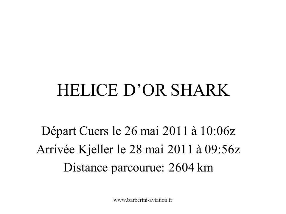 HELICE D'OR SHARK Départ Cuers le 26 mai 2011 à 10:06z