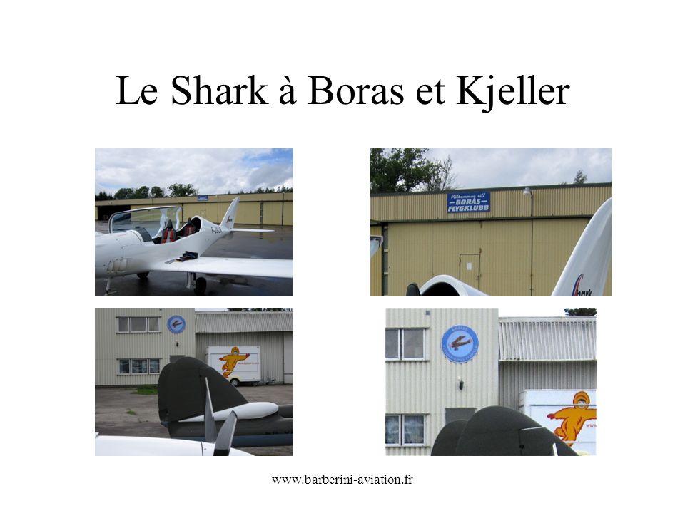 Le Shark à Boras et Kjeller